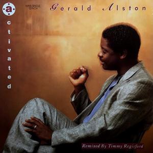 *Gerald Alston – Activated ♪