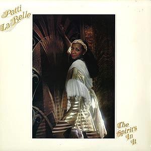 *Patti LaBelle - The Spirit's In It ♪