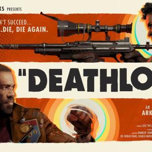 """9/14発売!映画のようなコンセプトのゲーム""""DEATHLOOP""""について"""
