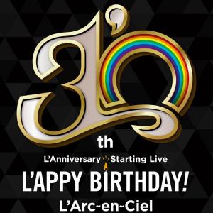 """【前夜祭】30th L'Anniversary Starting Live """"L'APPY BIRTHDAY!"""""""