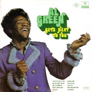 Al Green Gets Next to You * 1971 Hi