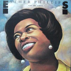 Set Me Free / Esther Phillips * 1986 Atlantic
