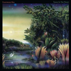 Tango in the Night / Fleetwood Mac * 1987 Warner Bros.