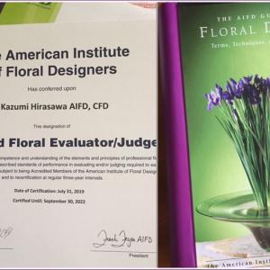 AIFDアメリカフローラルデザイナー協会☆国際審査員資格取得しました☆