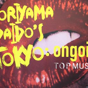 Moriyama Daido's TOKYO: ongoing
