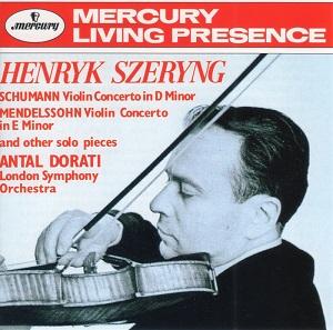 シューマン&メンデルスゾーン :ヴァイオリン協奏曲 他 - シェリング/ドラティ/ロンドン交響楽団 (1964)