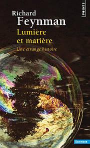 Lumière et matière - Une étrange histoire: Richard P. Feynman(光と物質のふしぎな理論)