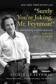Surely You're Joking, Mr. Feynman!(ご冗談でしょう、ファインマンさん)