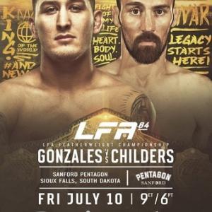 7.10、LFA 84: Gonzales vs. Childers 動画