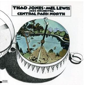 CENTRAL PARK NORTH - THAD JONES・MEL LEWIS
