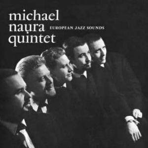 DOWN IN THE VILLAGE - MICHAEL NAURA QUINTET