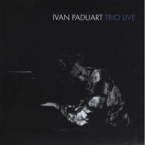 Thinking of you - IVAN PADUART TRIO