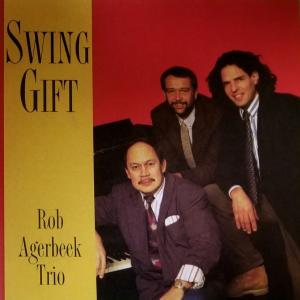 I Let Song Go Out Of My Hear - Rob Agerbeek Trio