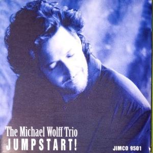 Jumpstart - The Michael Wolff Trio