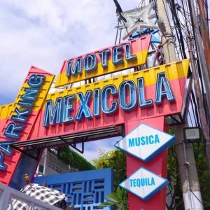 MOTEL MEXICOLA★モーテルメキシコーラ