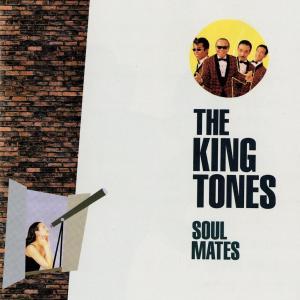 ザ・キングトーンズ『Soul Mates』