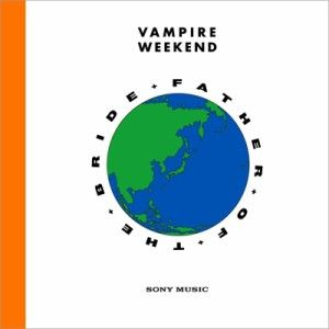 Vampire Weekend『Father Of The Bride』