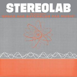 Stereolab - Peel Session 1991(ギターポップ)