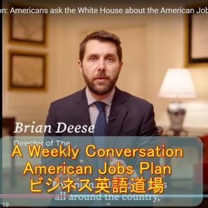 A Weekly Conversation, American Jobs Plan