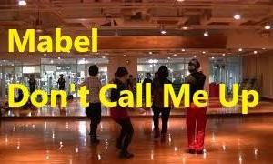 今月のダンスの振り付け(2020.2)Mabel -Don't Call Me up