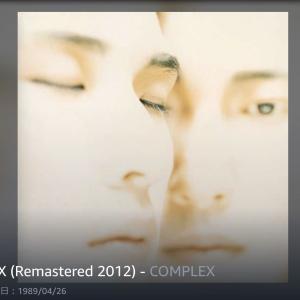 No. 2 COMPLEX /COMPLEX -1989年のMy Best Album10