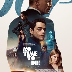 『007/ノー・タイム・トゥ・ダイ』プロモ・クリップ&タイアップCM!!!!