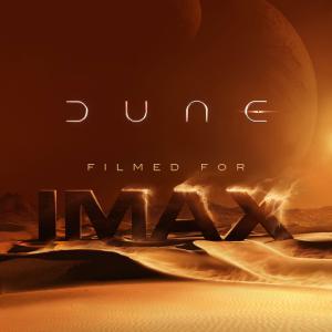 IMAX初認定作品『DUNE/デューン 砂の惑星』IMAX&ドルビーシネマ版ポスター!!