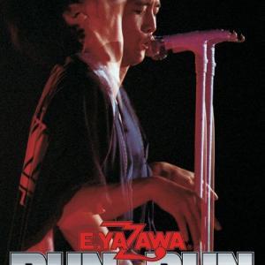 2/23 今日は何の日「E.YAZAWA ROCK」「矢沢永吉 RUN & RUN」
