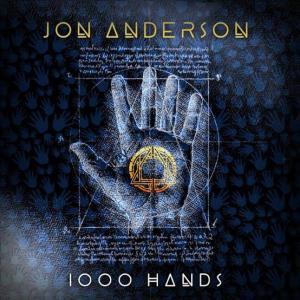 ジョン・アンダーソン 新作にて史上最強アルバム まさに千手観音