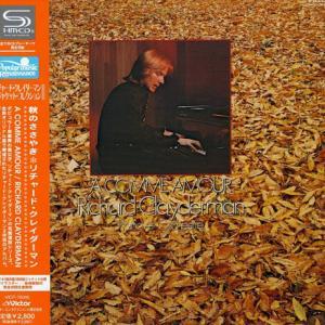 """Richard Clayderman """"A comme amour""""  リチャード・クレイダーマン『秋のささやき』"""