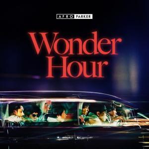 AFRO PARKER『Wonder Hour』
