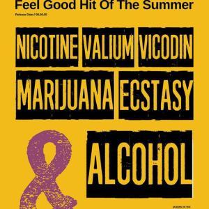 """Feel Good Hit Of The Summer"""
