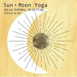 Sun & Moon - Yoga つづき。