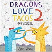 英語絵本「Dragons Love Tacos 2 」ドラゴンの大好きなタコス存亡の危機