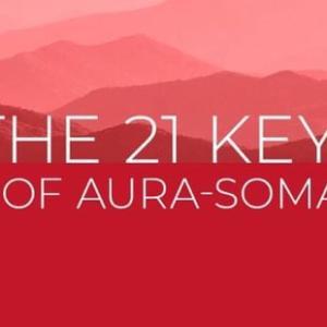 The 21 Keys of Aura-Soma オーラソーマの21の鍵 3週目