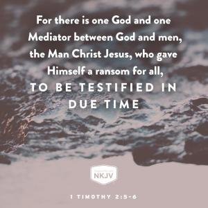 神との仲介者はイエスお一方のみです