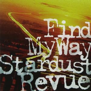 Find My Way[CD+DVD]_STARDUST REVUE