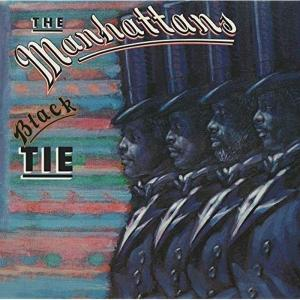 BLACK TIE (EXPANDED EDITION)_THE MANHATTANS