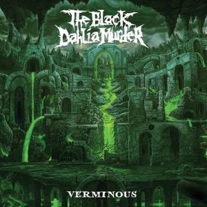 THE BLACK DAHLIA MURDER / Verminous (2020)