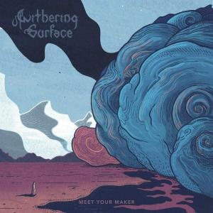 WITHERING SURFACE / Meet Your Maker (2020)