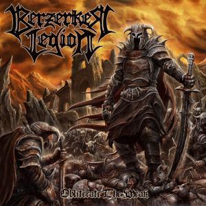BERZERKER LEGION / Obliterate The Weak (2020)