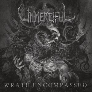 UNMERCIFUL / Wrath Encompassed (2020)
