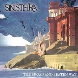 SINISTHRA / The Broad And Beaten Way (2020)