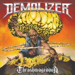 DEMOLIZER / Thrashmageddon (2020)
