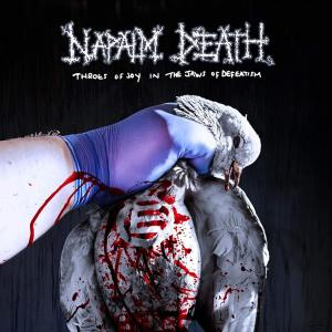 NAPALM DEATH / Throes Of Joy In The Jaws Of Defeatism (2020)