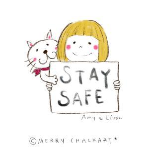 ●STAY SAFE*