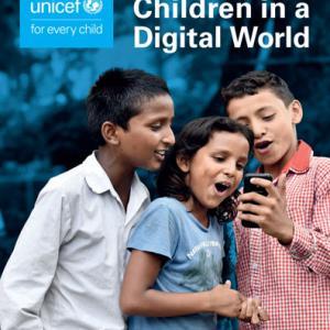 ユニセフ『世界子供白書2017』 「デジタル世界の子どもたち」