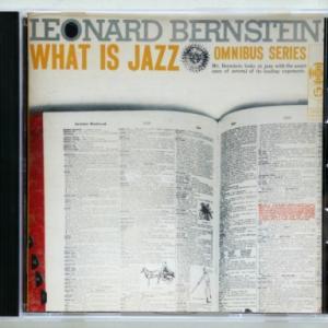 """""""LEONARD BERNSTEIN - WHAT IS JAZZ"""" (OMNIBUS SERIES)"""