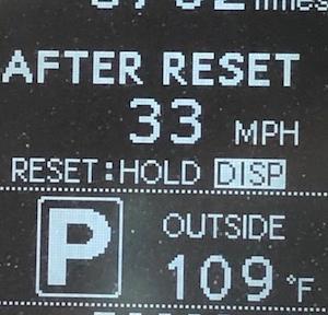 暑い…。109度って…。ハンドル持ったら火傷しそう。