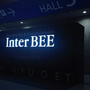 InterBEE2019 御礼とご報告!!
